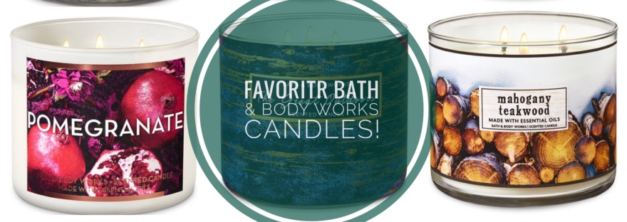 Favorite Bath Body Works Candles